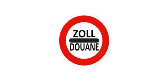 Panneau Zoll Douane Custom